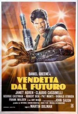 "Italian poster (title translation: ""Revenge From the Future"")"