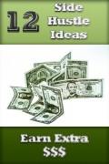 12 Best Side-Hustle Jobs to Make Money
