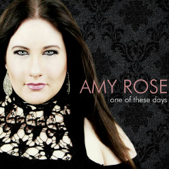 "Nashville Recording Artist Amy Rose Set to Release ""One of These Days"""