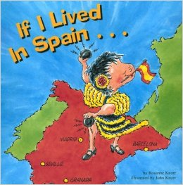If I Lived in Spain by Rosanne Knorr - All images are from amazon.com.