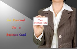 Get Personal and Use  Business Cards