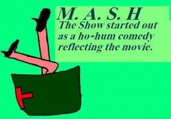 MASH was a great television show. A not so great movie.