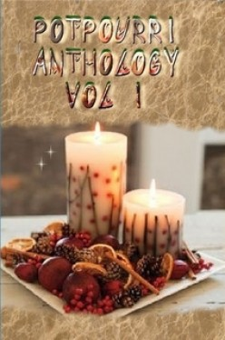 New Poetry Collection: Potpourri Anthology Vol 1