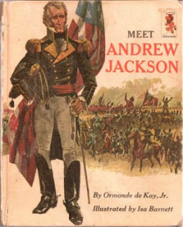 Meet Andrew Jackson (Step-up Books) by Ormonde De Kay