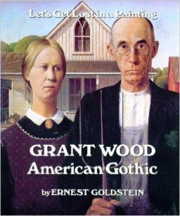 Grant Wood, American Gothic by Ernest Goldstein