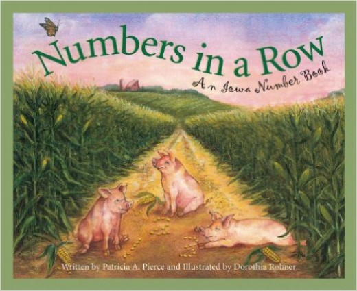 Numbers in a Row: An Iowa Number Book by Patricia A. Pierce
