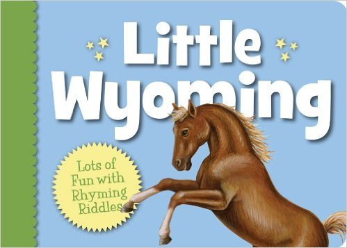 Little Wyoming (Little State) Board book by Eugene Gagliano