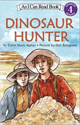 Dinosaur Hunter (I Can Read Level 4) by Elaine Marie Alphin - Images are from amazon.com unless otherwise noted.