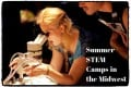 Summer 2017 STEM Camps for High School Students:  Midwest