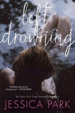 Left Drowning by Jessica Park Review
