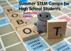 Summer STEM Camps for High School Students:  Northeastern States