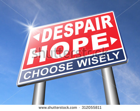 This characteristic of hope as a counter to despair signifies the power of free will – it is man's choice to live in hope or to give up hope.