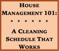 House Management 101: A Cleaning Schedule That Works
