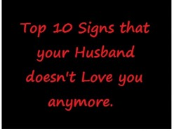 Signs that your Husband doesn't Love you anymore