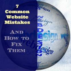 7  Common Website Mistakes and How to Fix Them