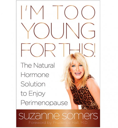 """Suzanne Somers and her book, """"I'm too young for this"""""""