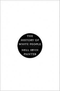 The History of White People: A Book Review: (Part Three)