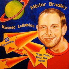 Mister Bradley's Kosmic Lullabies is probably more loved by parents than kids...A relaxing favorite all around!  Even used in yoga studios!  Find it at: www.misterbradley.com