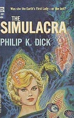 Three-Book Review of Philip K. Dick: The Simulacra; The Penultimate Truth; The Crack In Space