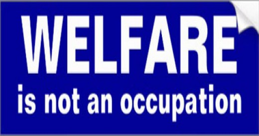 Those who can work should work, those who can't truly deserve welfare.