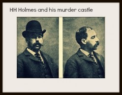 H. H. Holmes and his murder castle