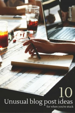 Ten (unusual) blog post ideas