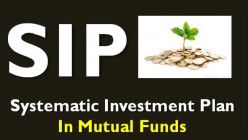 What is Systematic investment Plan (SIP)? How to invest in SIPs? Top 5 SIP plans in India