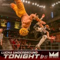 Lucha Underground Review: Cero Miedo