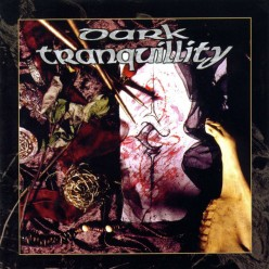 The Minds I an excellent melodic death metal release by Swedish band Dark Tranquillity