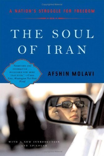 The Soul of Iran: A Nation's Journey to Freedom (Paperback)