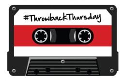 #TBT Throw Back Thursday