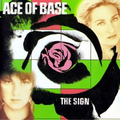 A Review of the Best-Selling Pop Music Album The Sign by Ace of Base