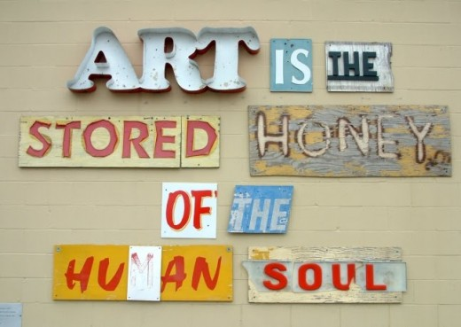 Art is the stored honey of the human soul!