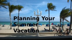 Planning Your Summer Vacation