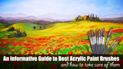 Best Acrylic Paint Brushes and How to Take Care of Them - A Complete Guide