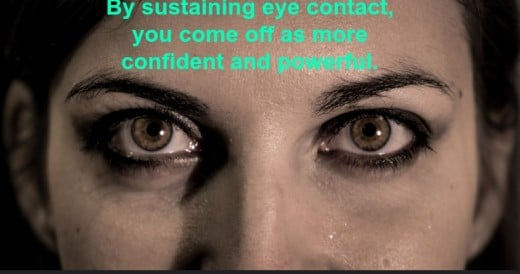 The eyes are powerful tools when communicating.