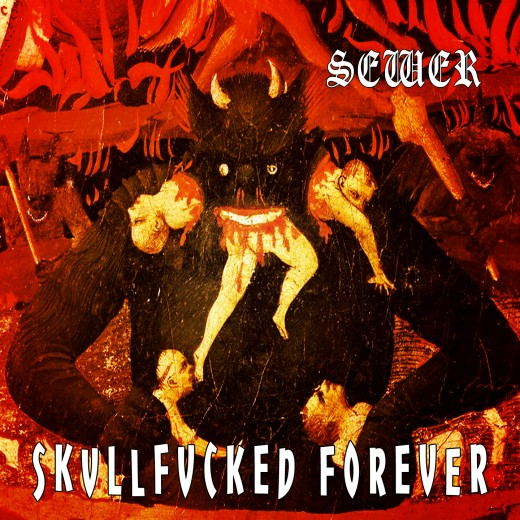 Skvllfvcked Forever