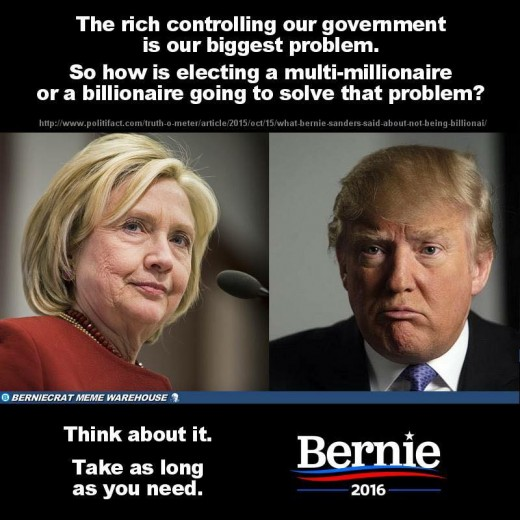 The rich controlling our government is the problem and electing a millionaire or a billionaire is not going to solve that.