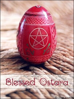 You call it Easter, they called it Ostara, same thing.