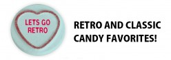 Retro Candy and Sweets - Take a Trip Down Memory Lane