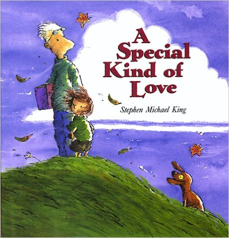 A Special Kind of Love by Steven Michael King