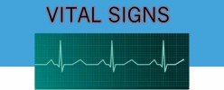 Vital Signs ( Temperature, Blood pressure, Pulse and Respiration)
