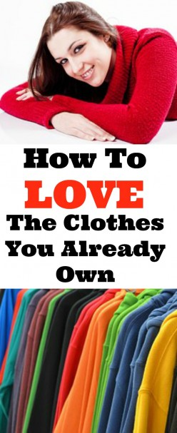 Fall in Love With Your Clothes