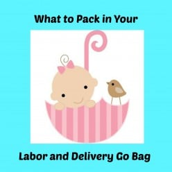 What to Pack in Your Labor and Delivery Hospital Bags - Top 18 MUST HAVE Items