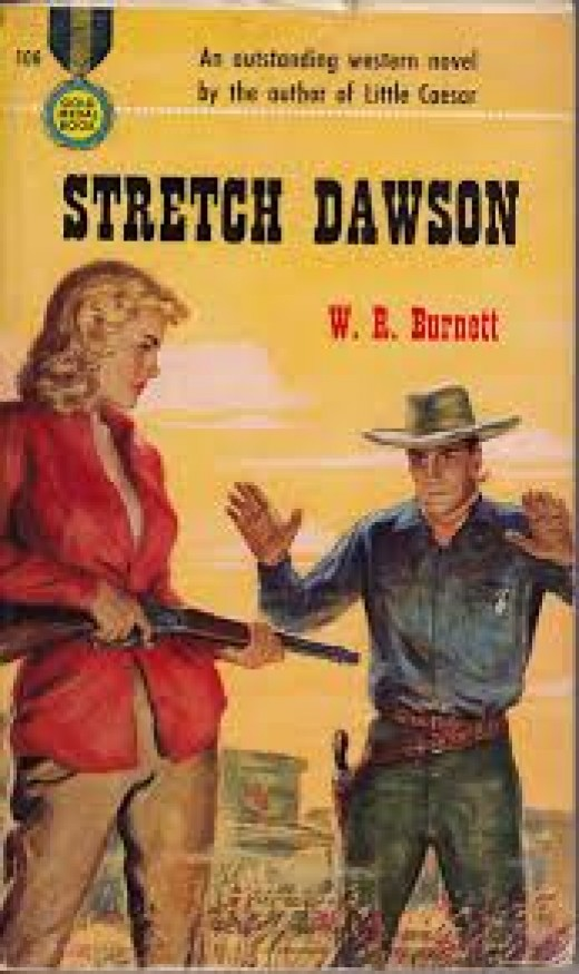 Stretch Dawon by W.R.Burnett.