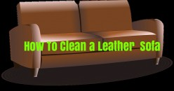 How to clean a leather sofa cheaply and Effectively