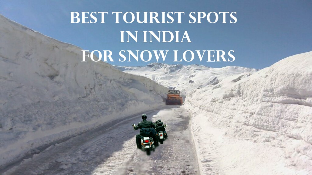 The 11 Best Places In India For Snow Lovers Hubpages