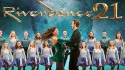 Riverdance 21st Anniversary at New Wimbledon Theatre