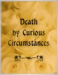 Curious Deaths Pique Curiosity