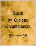 Curious Deaths